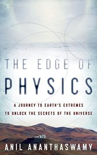 THE EDGE OF PHYSICS