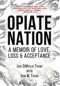 OPIATE NATION