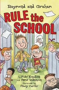 RAYMOND AND GRAHAM RULE THE SCHOOL