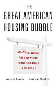 THE GREAT AMERICAN HOUSING BUBBLE