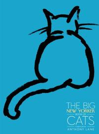 THE BIG <i>NEW YORKER</i> BOOK OF CATS