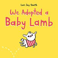 WE ADOPTED A BABY LAMB