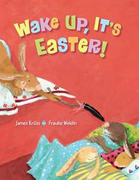 WAKE UP, IT'S EASTER