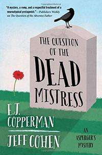 THE QUESTION OF THE DEAD MISTRESS