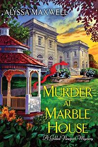MURDER AT MARBLE HOUSE