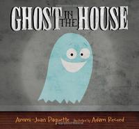 GHOST IN THE HOUSE