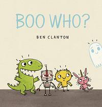 BOO WHO?