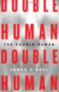 THE DOUBLE HUMAN