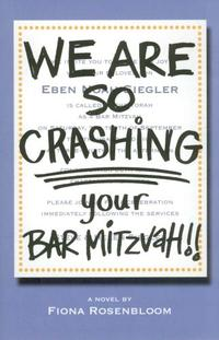 WE ARE SO CRASHING YOUR BAR MITZVAH!!