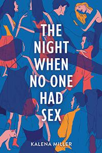 THE NIGHT WHEN NO ONE HAD SEX