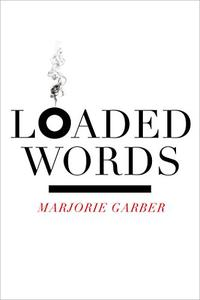 LOADED WORDS