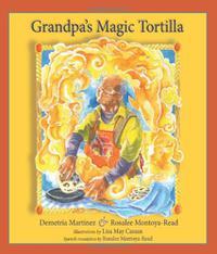 GRANDPA'S MAGIC TORTILLA