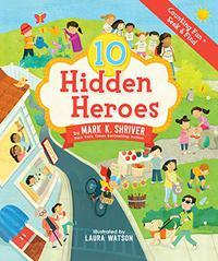 10 HIDDEN HEROES