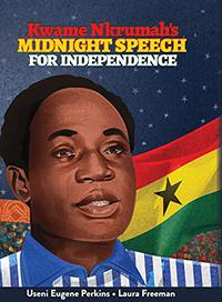 KWAME NKRUMAH'S MIDNIGHT SPEECH FOR INDEPENDENCE