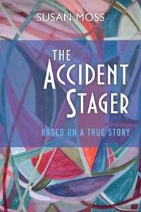 THE ACCIDENT STAGER