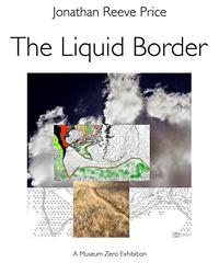 THE LIQUID BORDER