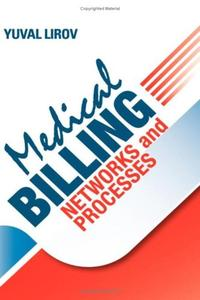 MEDICAL BILLING NETWORKS AND PROCESSES