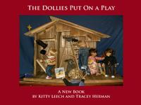 THE DOLLIES PUT ON A PLAY