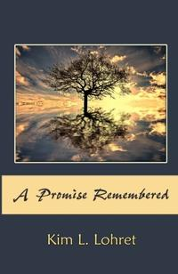 A PROMISE REMEMBERED