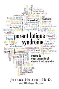 PARENT FATIGUE SYNDROME