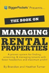 THE BOOK ON MANAGING RENTAL PROPERTIES
