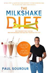 THE MILKSHAKE DIET