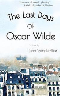 THE LAST DAYS OF OSCAR WILDE
