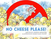 No Cheese Please!