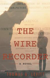THE WIRE RECORDER