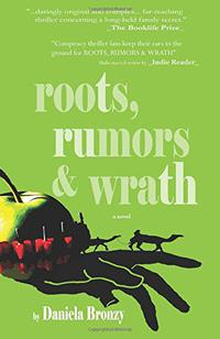 ROOTS, RUMORS & WRATH