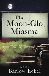 THE MOON-GLO MIASMA