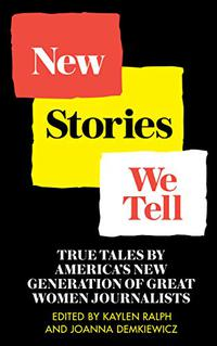 NEW STORIES WE TELL