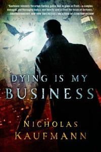 DYING IS MY BUSINESS