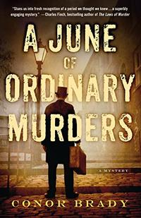 A JUNE OF ORDINARY MURDERS