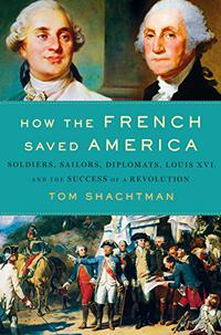 HOW THE FRENCH SAVED AMERICA