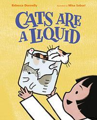 CATS ARE A LIQUID