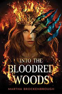 INTO THE BLOODRED WOODS