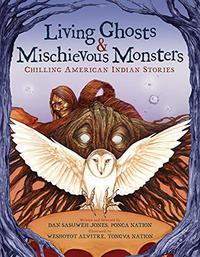 LIVING GHOSTS & MISCHIEVOUS MONSTERS
