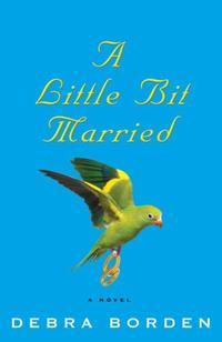 A LITTLE BIT MARRIED
