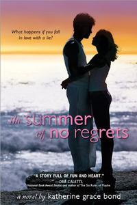 THE SUMMER OF NO REGRETS