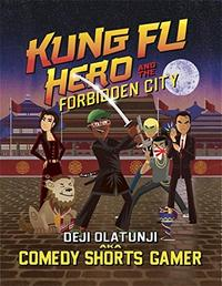KUNG FU HERO AND THE FORBIDDEN CITY