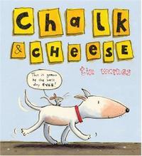 CHALK & CHEESE