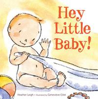 HEY LITTLE BABY!