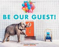 BE OUR GUEST!