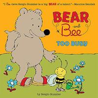 BEAR AND BEE TOO BUSY