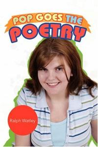 POP GOES THE POETRY