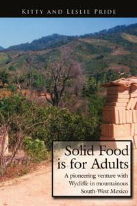 SOLID FOOD IS FOR ADULTS