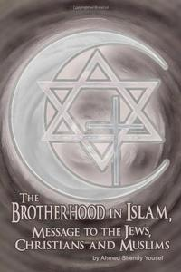 THE BROTHERHOOD IN ISLAM