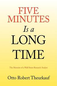 FIVE MINUTES IS A LONG TIME