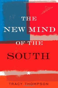 THE NEW MIND OF THE SOUTH